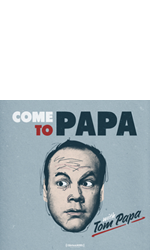 Come To Papa Podcast